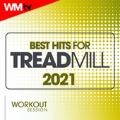 Best Hits For Treadmill 2021 Workout Session (60 Minutes Non-Stop Mixed Compilation for Fitness & Workout 135 Bpm / 32 Count) de Workout Music Tv