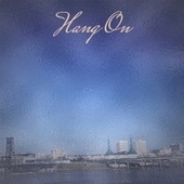 Hang On by Various Artists