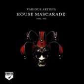 House Mascarade, Vol. 002 by Various Artists