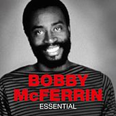 Essential de Bobby McFerrin