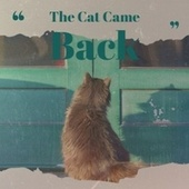The Cat Came Back by Various Artists