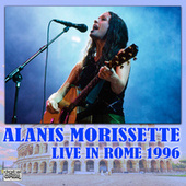 Live In Rome 1996 (Live) by Alanis Morissette