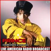 Diamonds & Drugs (Live) by Prince