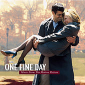 One Fine Day  Music From The Motion Picture by Original Motion Picture Soundtrack