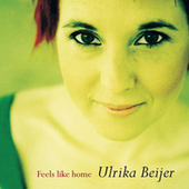Feels Like Home de Ulrika Beijer