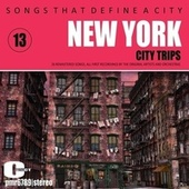 Songs That Define a City: New York, Volume 13 von Various Artists