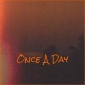 Once A Day by Various Artists