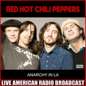 Anarchy In LA (Live) de Red Hot Chili Peppers