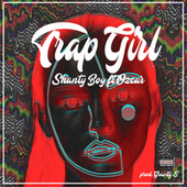 Trap Girl (Remix) by Ozcar