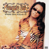 Where Dem Dollas At de Gangsta Boo