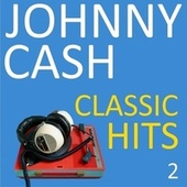 Classic Hits, Vol. 2 de Johnny Cash