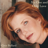 My One And Only Love by Ce Ce Bullard
