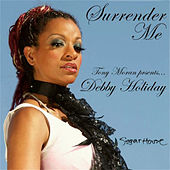 Surrender Me by Debby Holiday