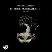 House Mascarade, Vol. 001 by Various Artists