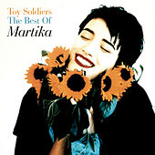 Toy Soldiers: The Best of Martika de Martika