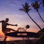Half A Man de Various Artists