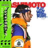 Play.Make.Believe. by Ace Hashimoto