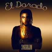 El Dorado by 24kgoldn