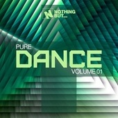 Nothing But... Pure Dance, Vol. 01 by Various Artists