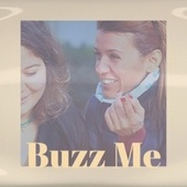 Buzz Me by Various Artists