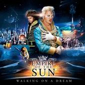 Walking On A Dream von Empire of the Sun