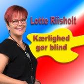Kærlighed Gør Blind de Lotte Riisholt