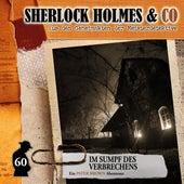 Folge 60: Im Sumpf des Verbechens von Sherlock Holmes & Co