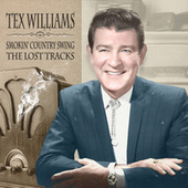 Smokin' Country Swing - The Lost Tracks by Tex Williams