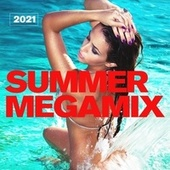 Summer Megamix 2021 by Various Artists