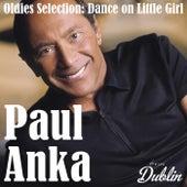 Oldies Selection: Dance on Little Girl de Paul Anka