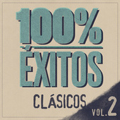 100% Éxitos - Clásicos Vol. 2 de Various Artists