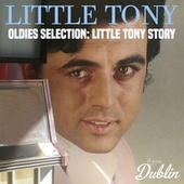 Oldies Selection: Little Tony Story by Little Tony