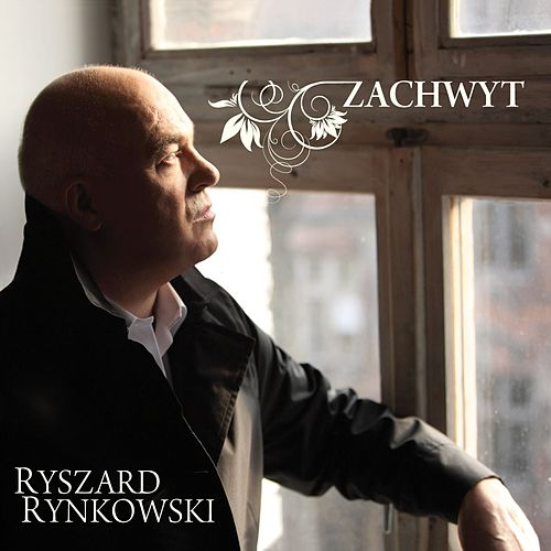 Zachwyt by Ryszard Rynkowski