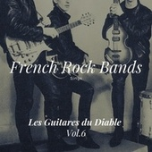 French Rock Bands Sings, Vol. 6 by Les Guitares Du Diable