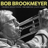 Oldies Selection: Trombone Jazz Samba von Bob Brookmeyer