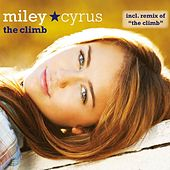 The Climb by Miley Cyrus