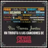 Nos Vamos Juntos - Un Tributo A Las Canciones De Caifanes Y Jaguares de Various Artists