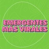 Emergentes + Virales de Various Artists