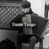 Dame Tango de Various Artists