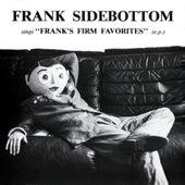 Franks Firm Favorites von Frank Sidebottom