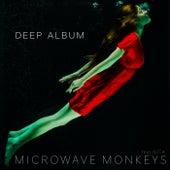 Deep Album de Microwave Monkeys