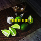 Noche de tequila by Various Artists