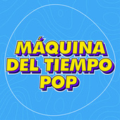 Máquina del Tiempo Pop by Various Artists