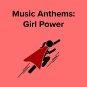 Music Anthems : Girl Power de Various Artists