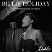 Oldies Selection: Billie's Blues by Billie Holiday