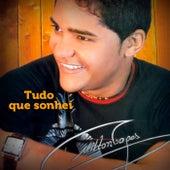 Tudo Que Sonhei by Milton Lopes