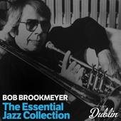 Oldies Selection: The Essential Jazz Collection by Bob Brookmeyer