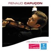 Les Stars Du Classique : Renaud Capuçon by Renaud Capucon