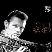 Triple Best Of de Chet Baker
