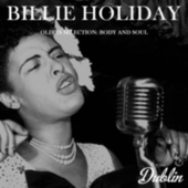 Oldies Selection: Body and Soul by Billie Holiday